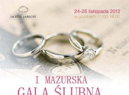 I Mazurska Gala Ślubna w Hotelu Jabłoń