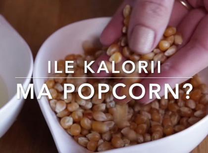 Ile kalorii ma popcorn?