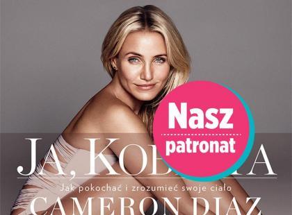 Intymny przewodnik kobiecości od... Cameron Diaz!