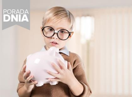 Jak nauczyć dziecko oszczędności?