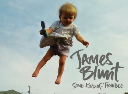 "James Blunt ""Some Kind Of Trouble"" - We-Dwoje.pl recenzuje"