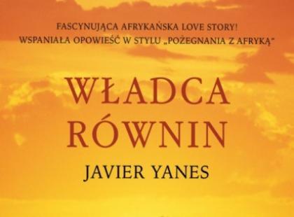 """Javier Yanes """"Władca równin"""""""