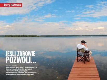 """Jerzy Hoffman: """"Co mnie nie zabije, to mnie wzmoci"""""""