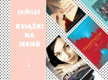Jesień to najlepsza czytelnicza pora roku! Jakie książki polecamy na długie wieczory?