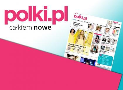 Już są! Całkiem NOWE Polki.pl