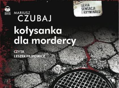 """""""Kołysanka dla mordercy"""" w wersji audiobooka"""