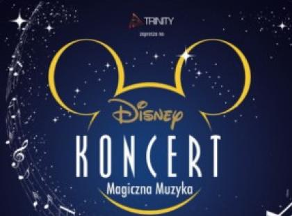 "Koncert ""Magiczna Muzyka"" Disneya 28 maja w Gdyni!!!"