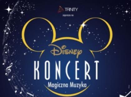 "Koncert ""Magiczna Muzyka"" Disneya 30 maja we Wrocławiu!!!"