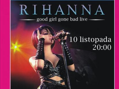 Koncert Rihanny na wielkim ekranie