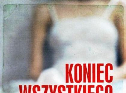 """""""Koniec Wszystkiego"""" - We-Dwoje.pl recenzuje"""