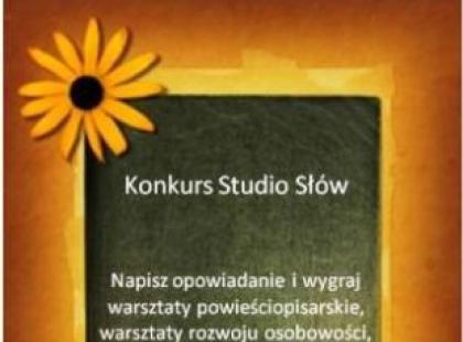 """Konkurs prozatorski """"Studio Słów"""" rozstrzygnięty"""