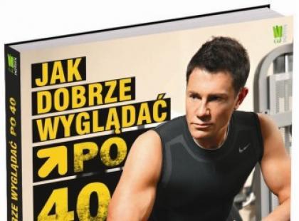 """Krzysztof Ibisz """"Jak dobrze wyglądać po 40."""""""