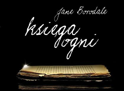 Księga ogni Jane Borodale