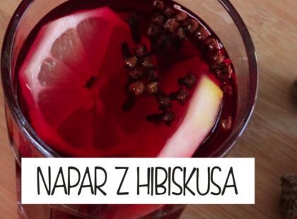 Kuchnia Gotujmy: napar z hibiskusa
