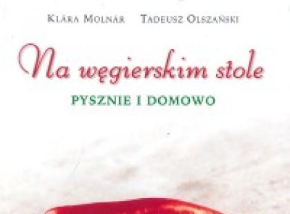Kuchnia węgierska - pyszna i domowa