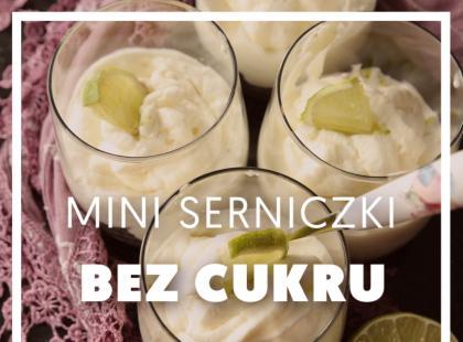 Kulinarny express - Mini serniczki bez cukru