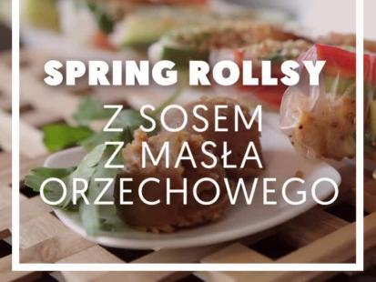 Kulinarny express - Spring rollsy z sosem z masła orzechowego