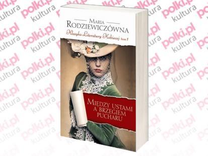 Kultowe powieści Marii Rodziewiczówny!