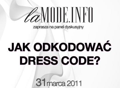 """Lamode.info zaprasza na panel dyskusyjny """"Jak odkodować dress code?"""""""