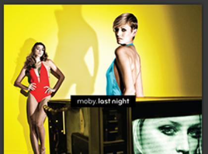 Last night Moby