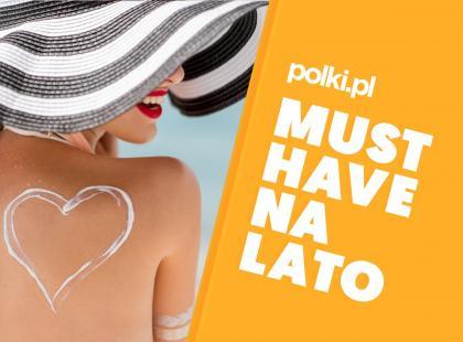 Lato z Polki.pl: zobacz nasz letni niezbędnik! Kilkaset produktów podzielonych na przydatne kategorie