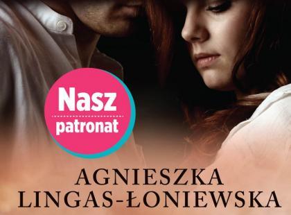"""""""Łatwopalni"""" Agnieszki Lingas-Łoniewskiej"""