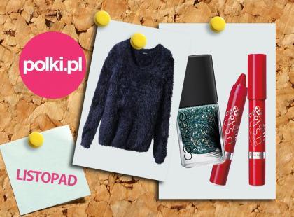 Listopadowy must-have wg redakcji Polki.pl