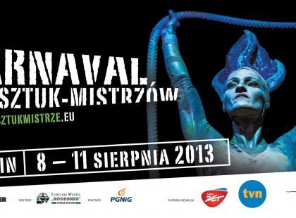 Lublin - Carnaval Sztuk-Mistrzów 2013