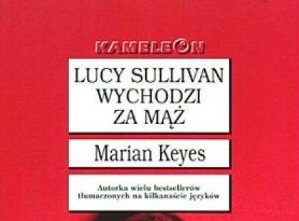 """""""Lucy Sullivan wychodzi za mąż"""" - We-Dwoje.pl recenzuje"""