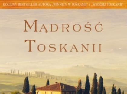 """Mądrość Toskanii"" Ferenc Máté"