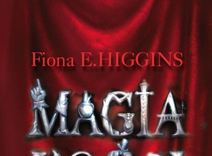"""""""Magia kości"""" Fiona E. Higgins"""