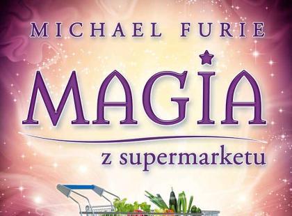 """""""Magia z supermarketu"""" - recenzja książki"""