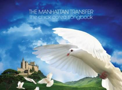 "Manhattan Transfer ""The Chick Corea Songbook"""