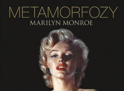 Metamorfozy Marilyn Monroe - recenzja