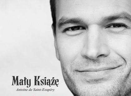 """Michał Żebrowski czyta """"Małego Księcia"""""""