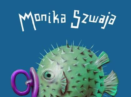 """Monika Szwaja zaprasza na """"Zupę z ryby fugu"""""""