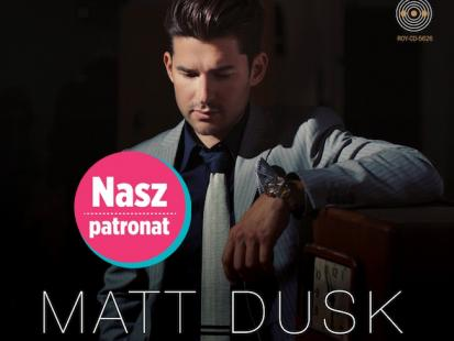 Nowa płyta Matta Dusk'a już w sklepach