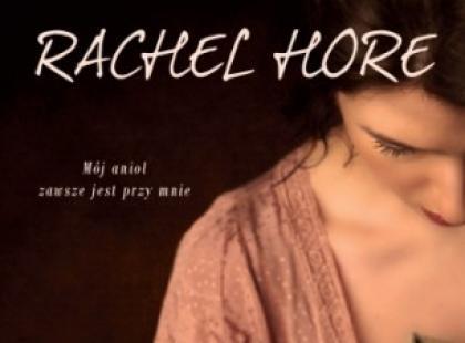 """""""Okruchy przeszłości"""" Rachel Hore"""