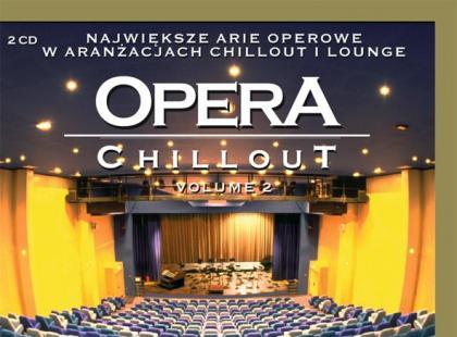 """""""Opera Chillout vol. 2"""""""