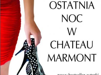 """""""Ostatnia noc w Chateau Marmont"""""""