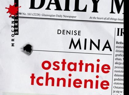 """""""Ostatnie tchnienie"""" Denise Mina"""