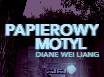 Papierowy motyl - Diane Wei Liang