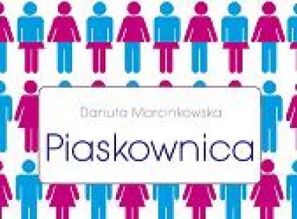 """Piaskownica"" Danuta Marcinkowska"