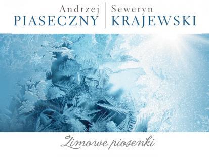 """Pierwszy singiel """"Zimowych piosenek"""" Piaska/Krajewskiego"""