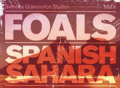 Piosenka tygodnia: Foals - Spanish Sahara