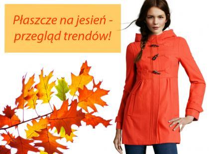 Płaszcze na jesień 2012 - trendy z sieciówek!