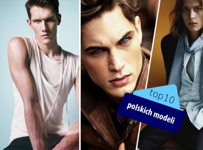 Polscy modele - top 10!
