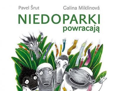 """Powieść """"Niedoparki powracają"""" to prawdziwie czeska historia"""