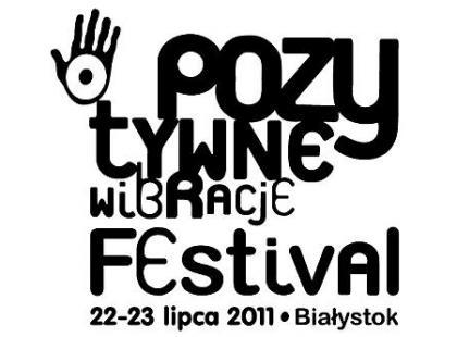 Pozytywne Wibracje Festival 2011