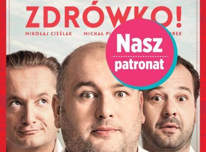 """Premiera kabaretowego spektaklu """"Zdrówko"""""""